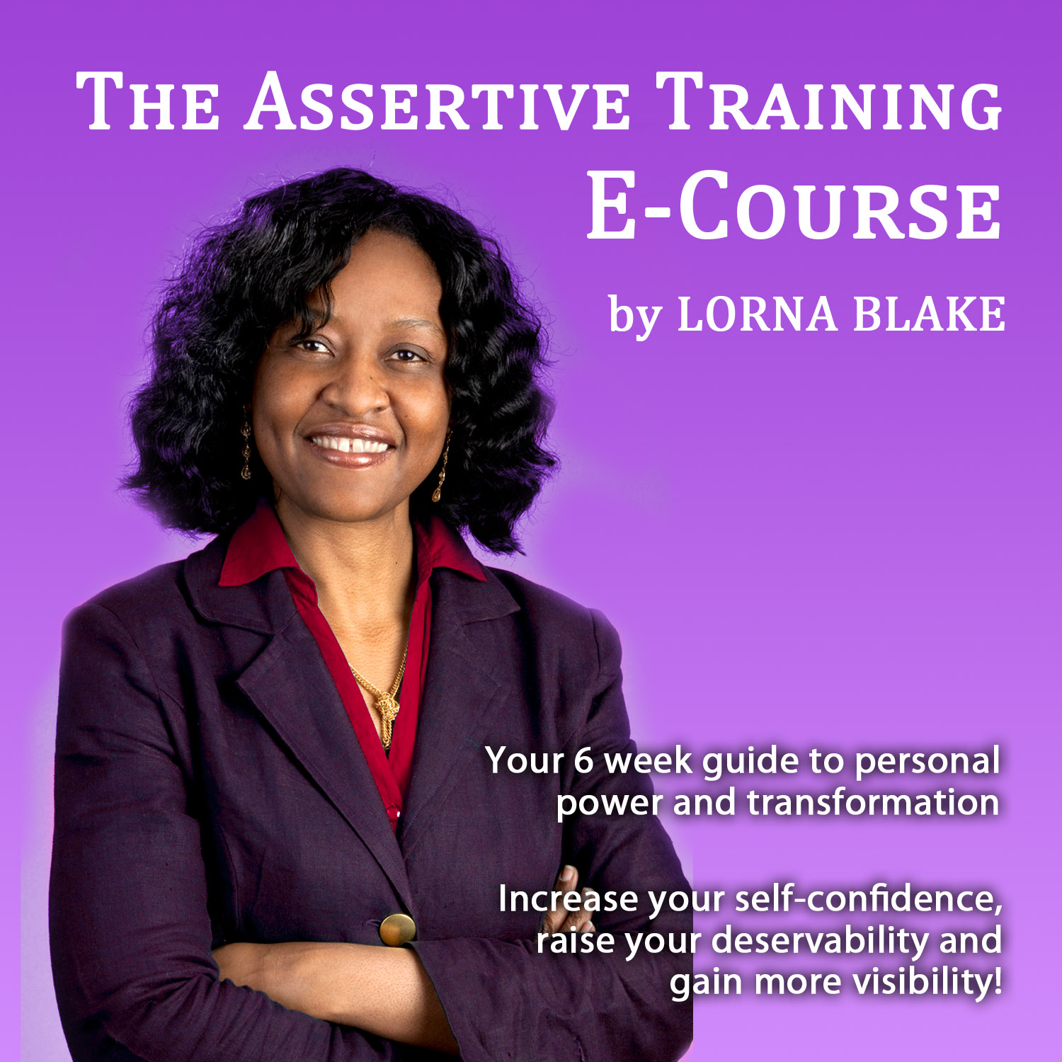 Lorna Blake - The Assertiveness Training E-Course
